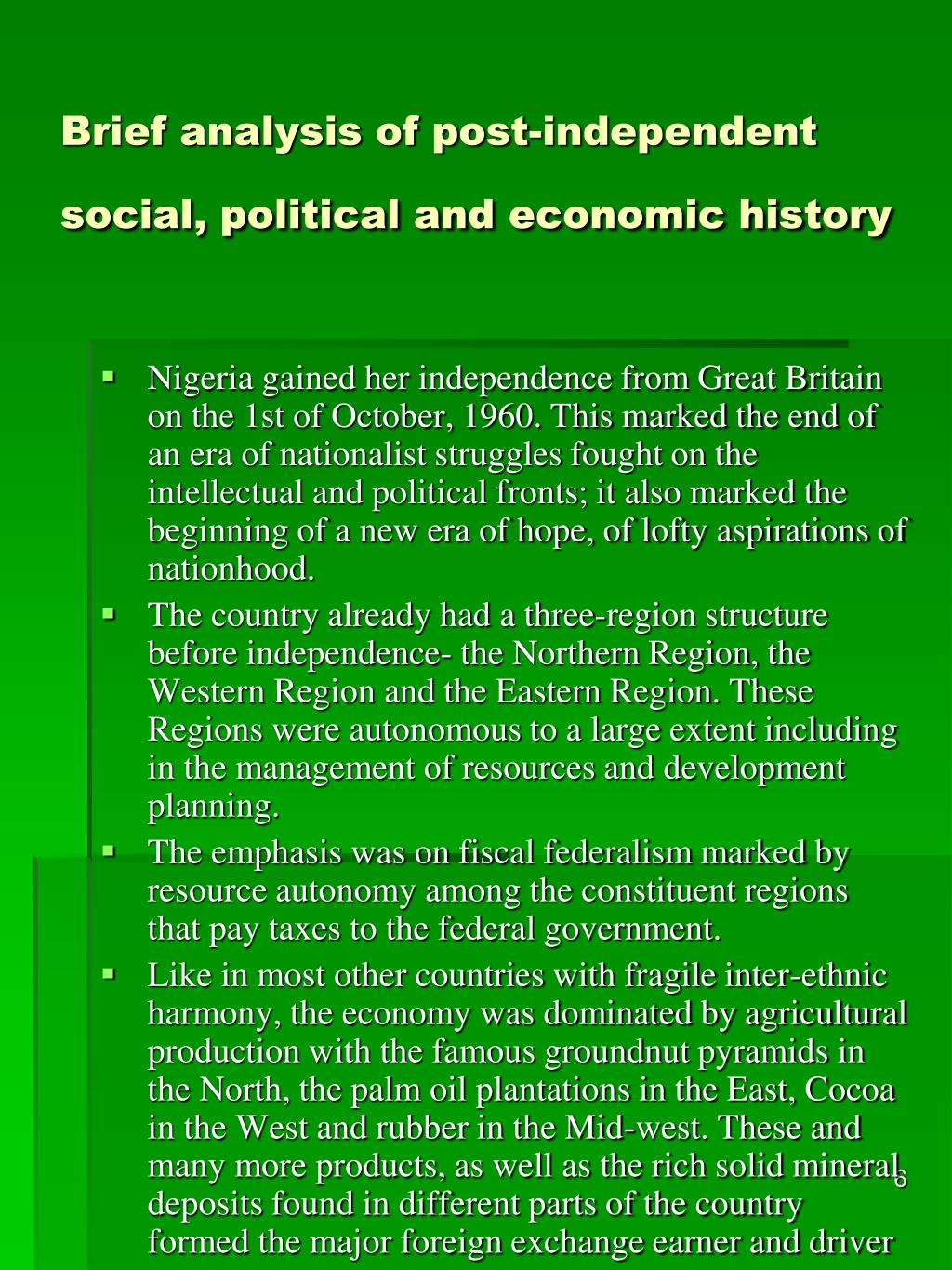 Brief analysis of post-independent social, political and economic history