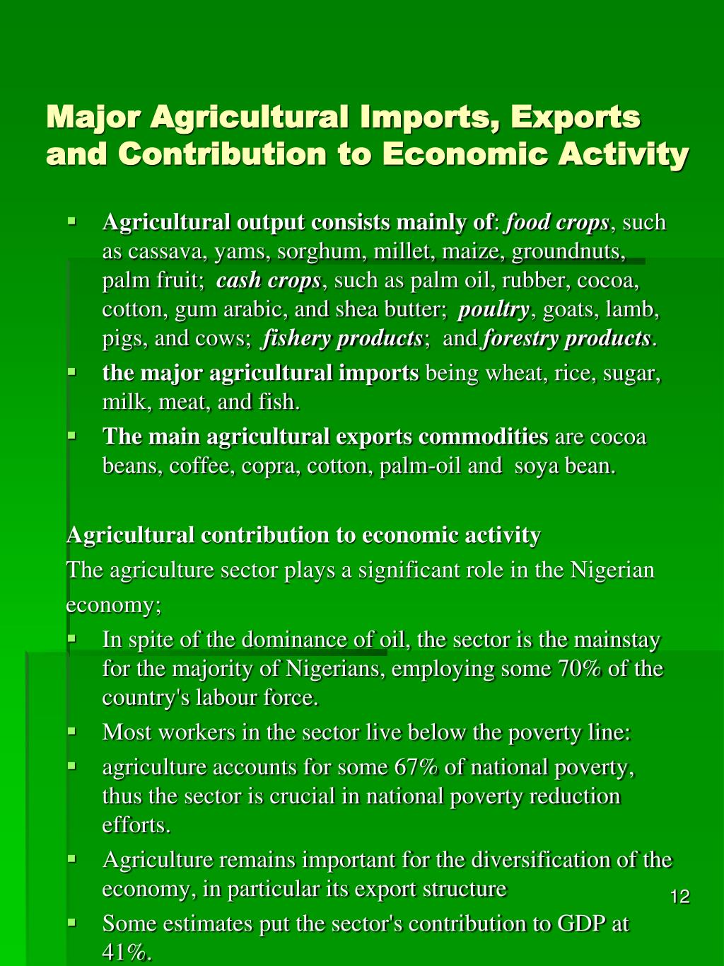 Major Agricultural Imports, Exports and Contribution to Economic Activity
