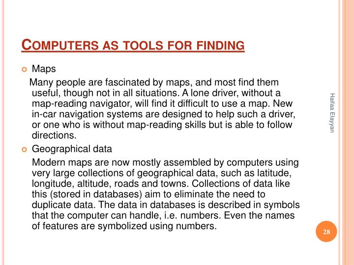 Computers as tools for finding