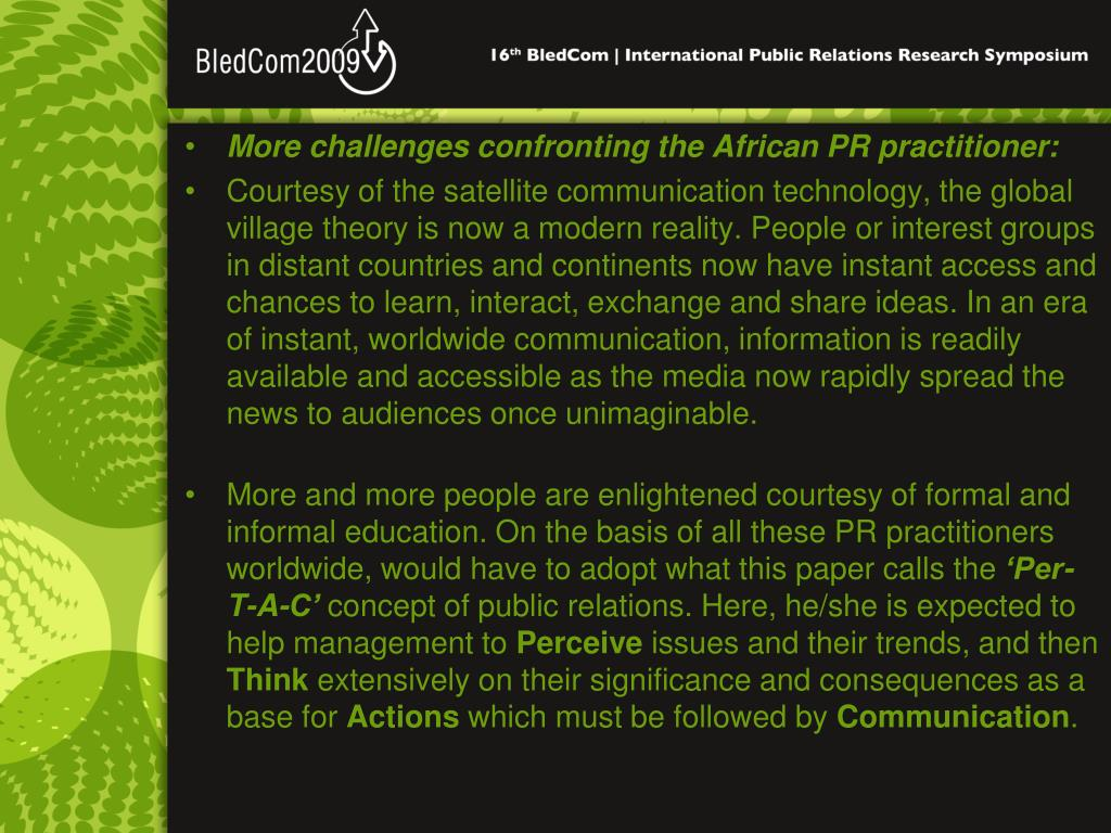 More challenges confronting the African PR practitioner: