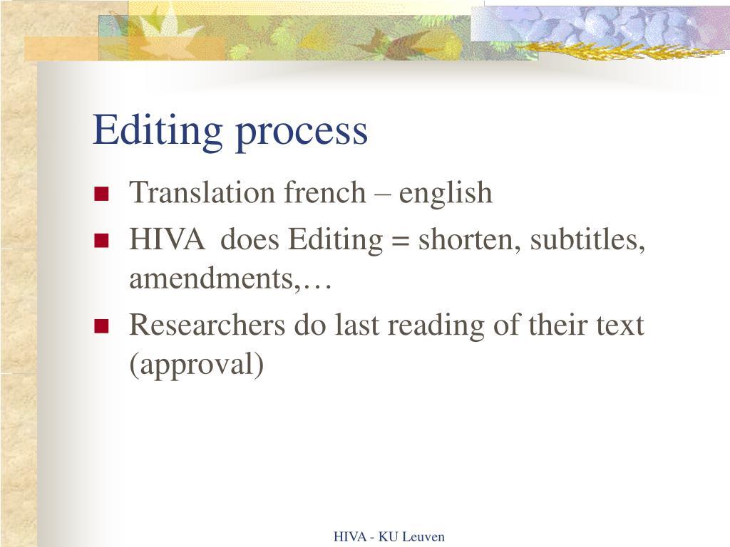 Editing process