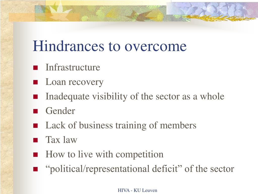 Hindrances to overcome