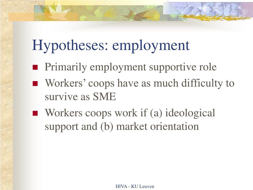 Hypotheses: employment