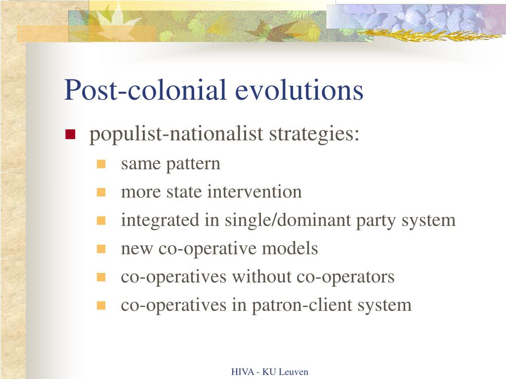 Post-colonial evolutions