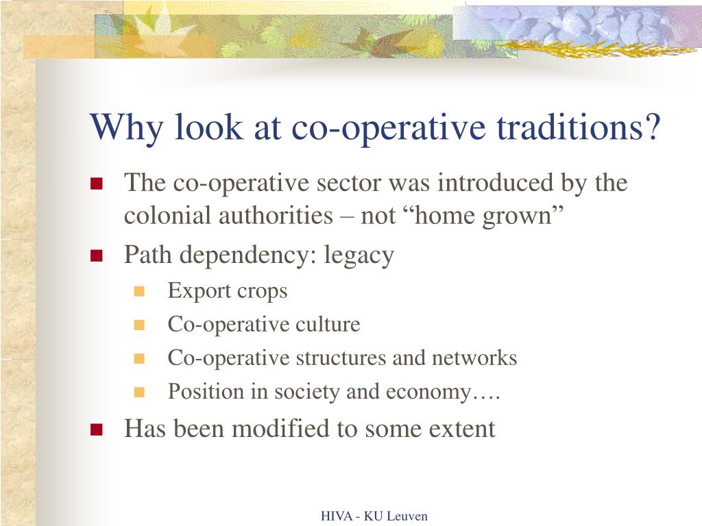 Why look at co-operative traditions?