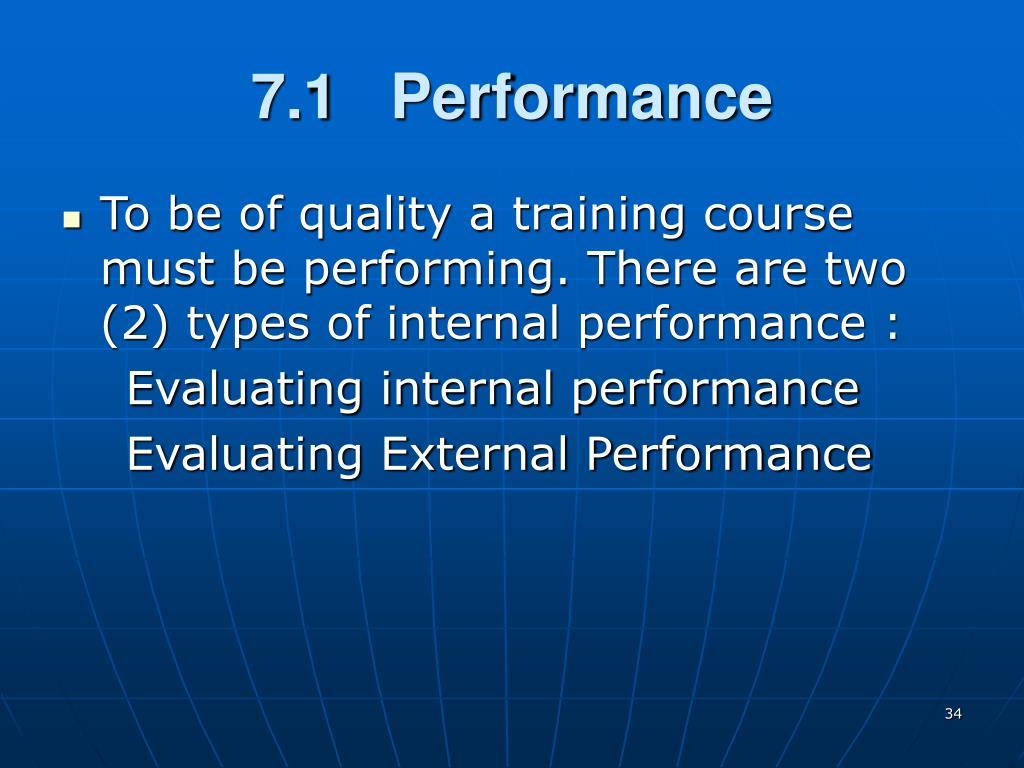 7.1   Performance