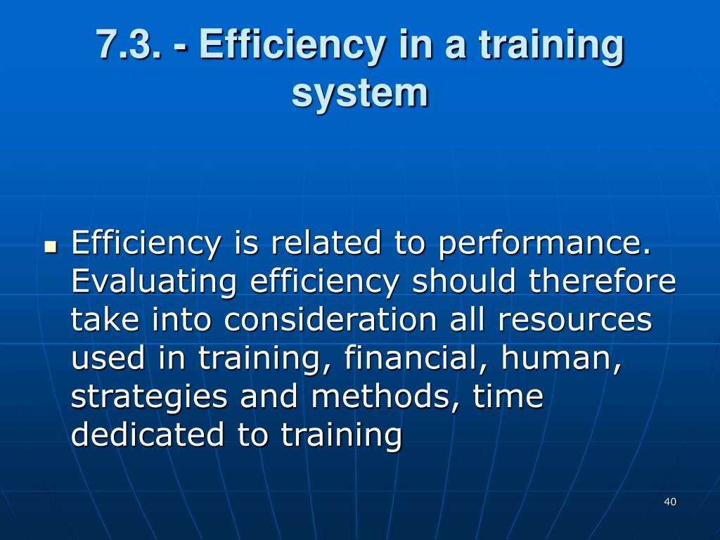 7.3. - Efficiency in a training system