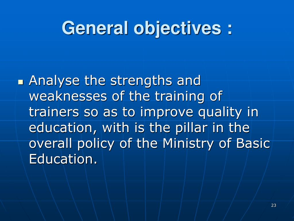 General objectives :