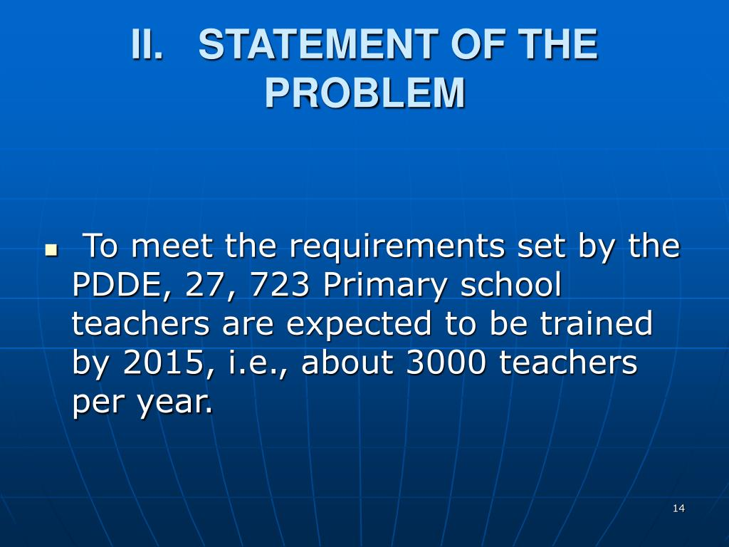 II.   STATEMENT OF THE PROBLEM