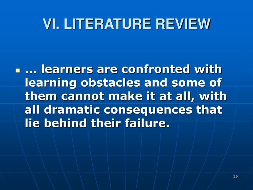 VI. LITERATURE REVIEW