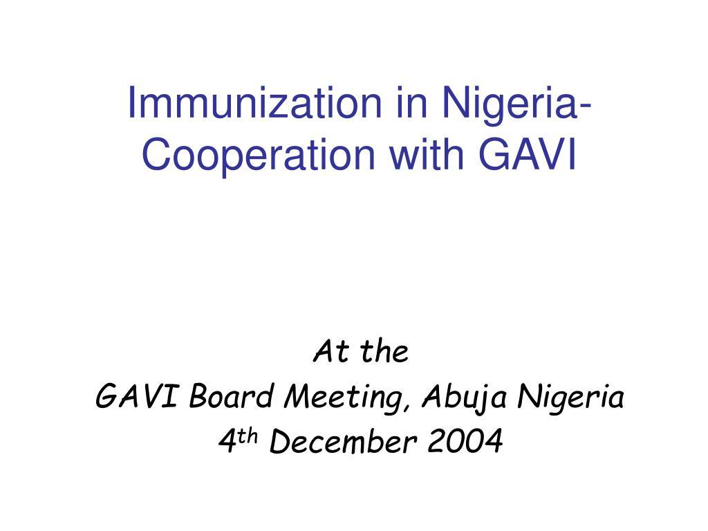 Immunization in Nigeria- Cooperation with GAVI