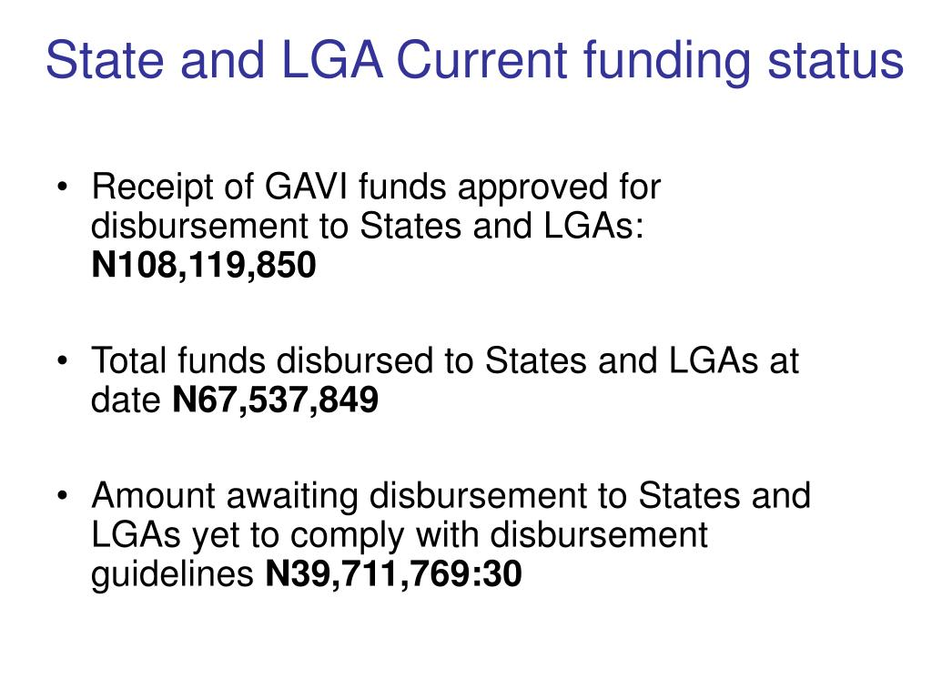 State and LGA Current funding status