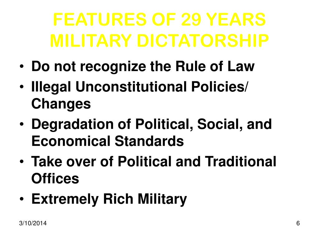 FEATURES OF 29 YEARS  MILITARY DICTATORSHIP