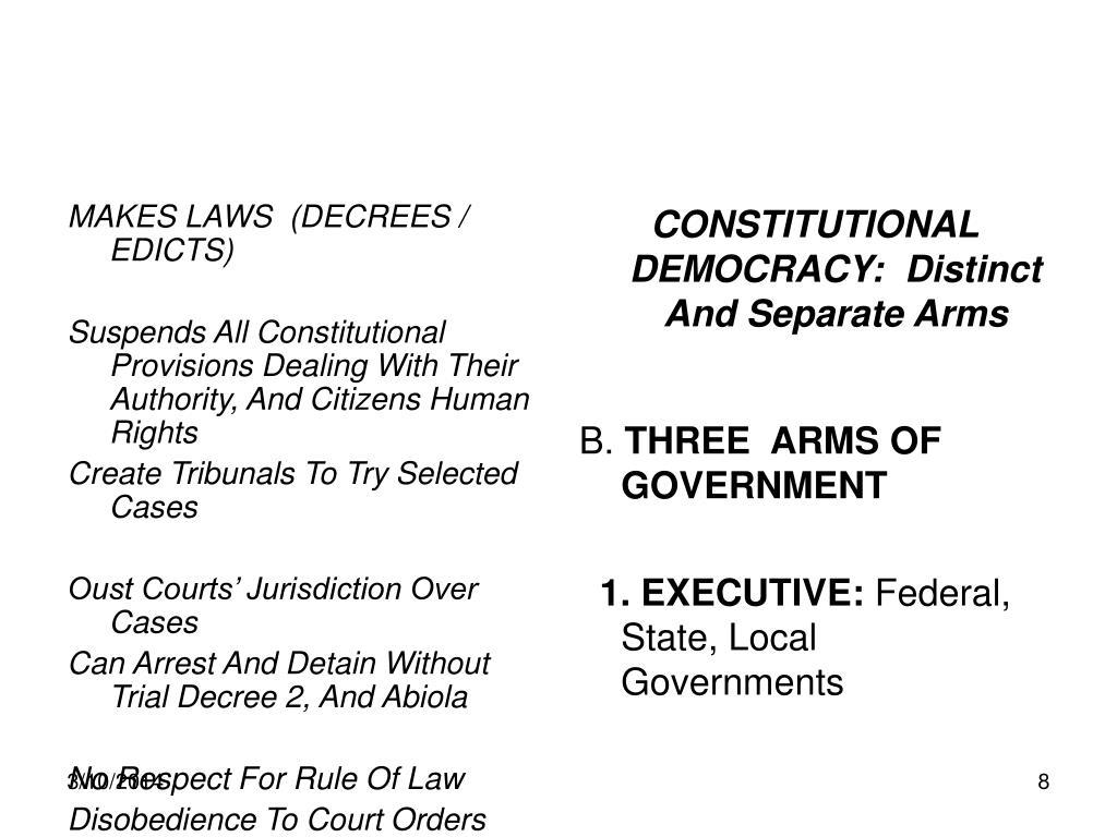 MAKES LAWS  (DECREES / EDICTS)