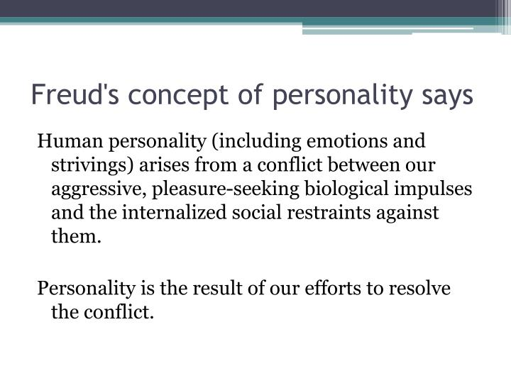 Freud's concept of personality says