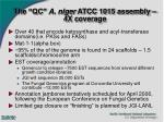the qc a niger atcc 1015 assembly 4x coverage16