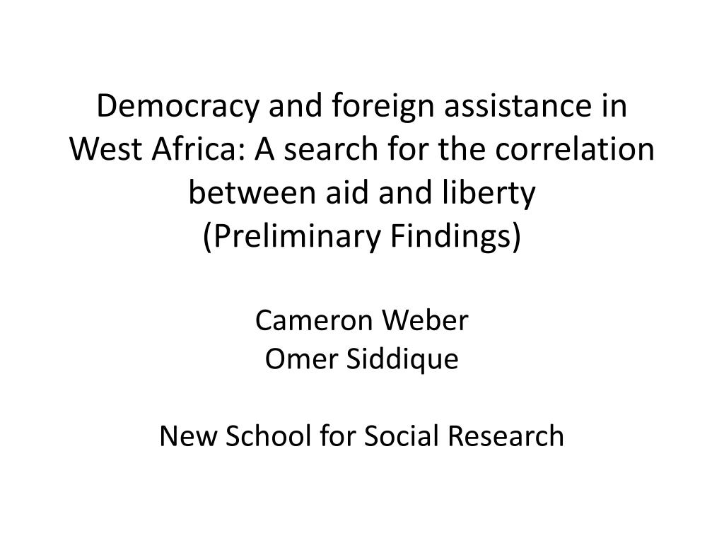 Democracy and foreign assistance in West Africa: A search for the correlation between aid and liberty
