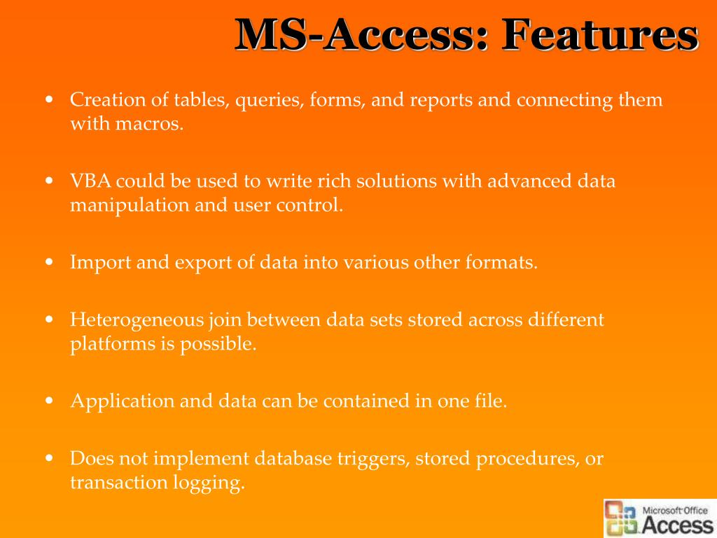 MS-Access: Features
