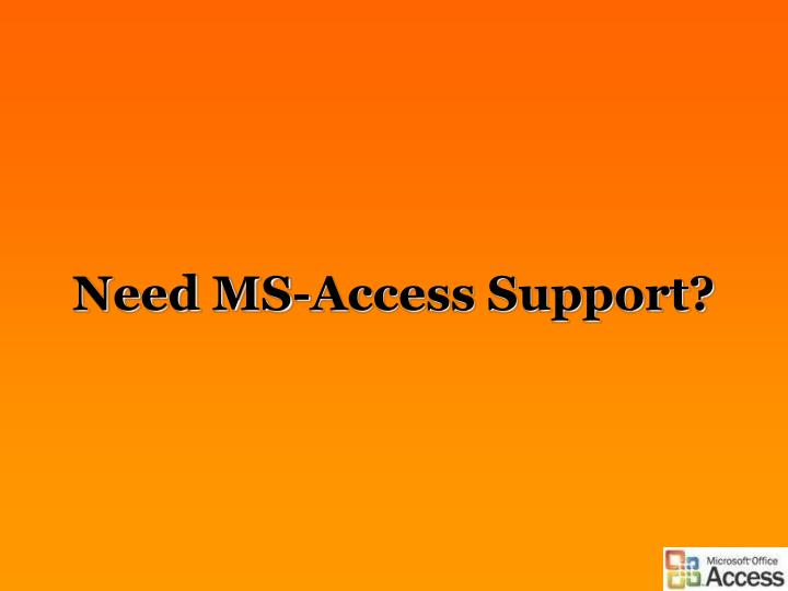 Need ms access support