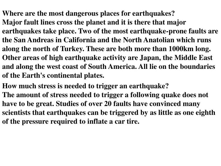 Where are the most dangerous places for earthquakes?