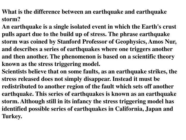 What is the difference between an earthquake and earthquake storm?