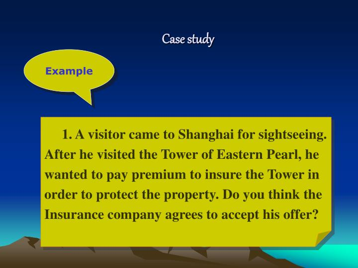 insurable interest case study essay This article describe about insurable interest, which is defined as the reasonable  concern of a person to obtain insurance for any individual or property.