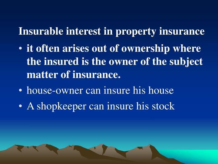 Application Of Insurable Interest In Property Insurance
