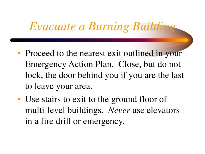 Evacuate a Burning Building