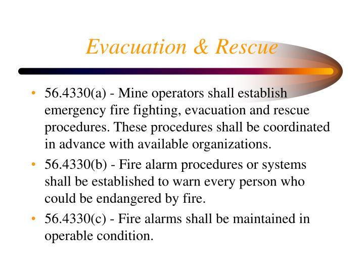 Evacuation & Rescue