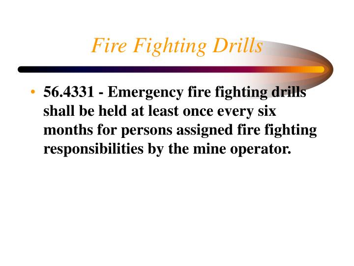 Fire Fighting Drills