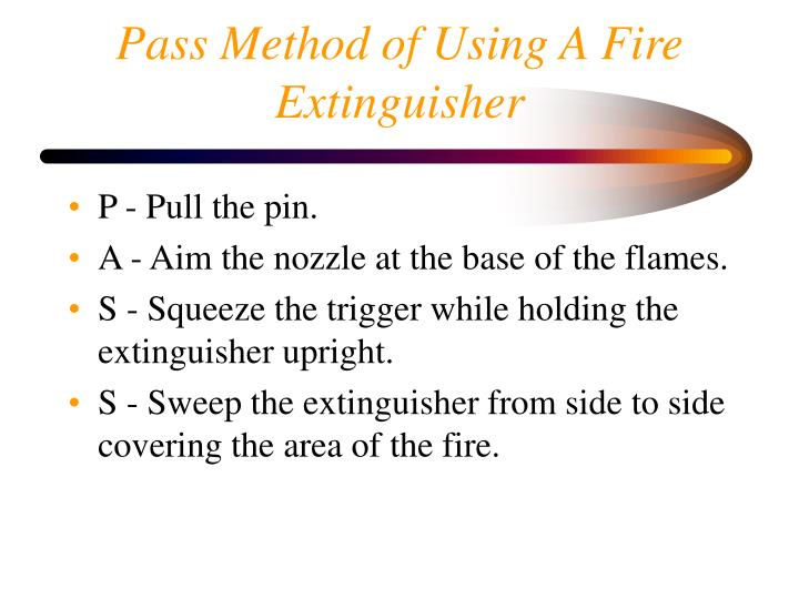 Pass Method of Using A Fire Extinguisher
