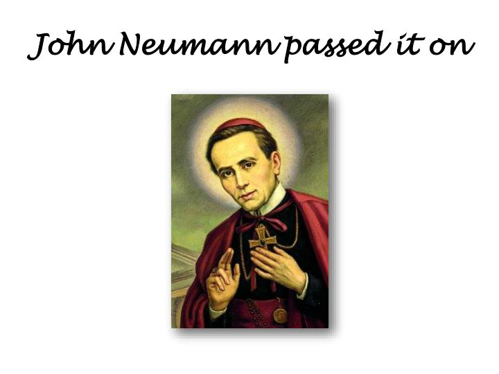 John Neumann passed it on