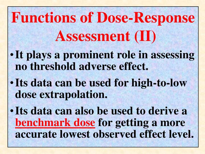 Functions of Dose-Response Assessment (II)