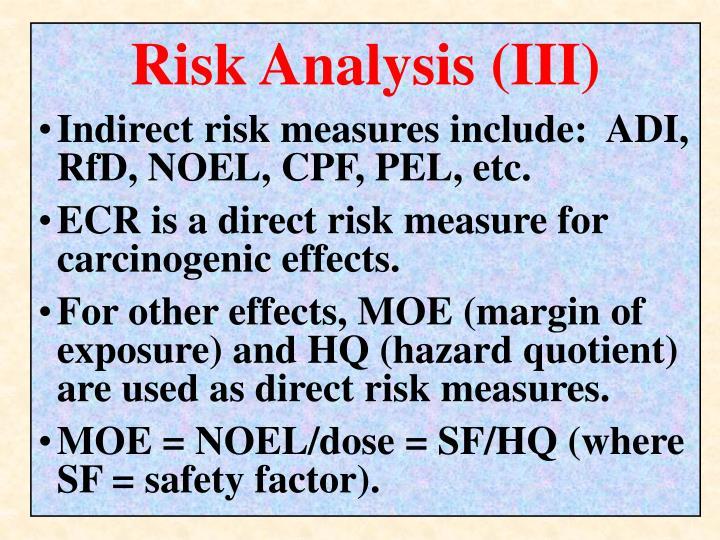 Risk Analysis (III)