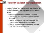 how fox can assist your organization64