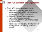 how fox can assist your organization66