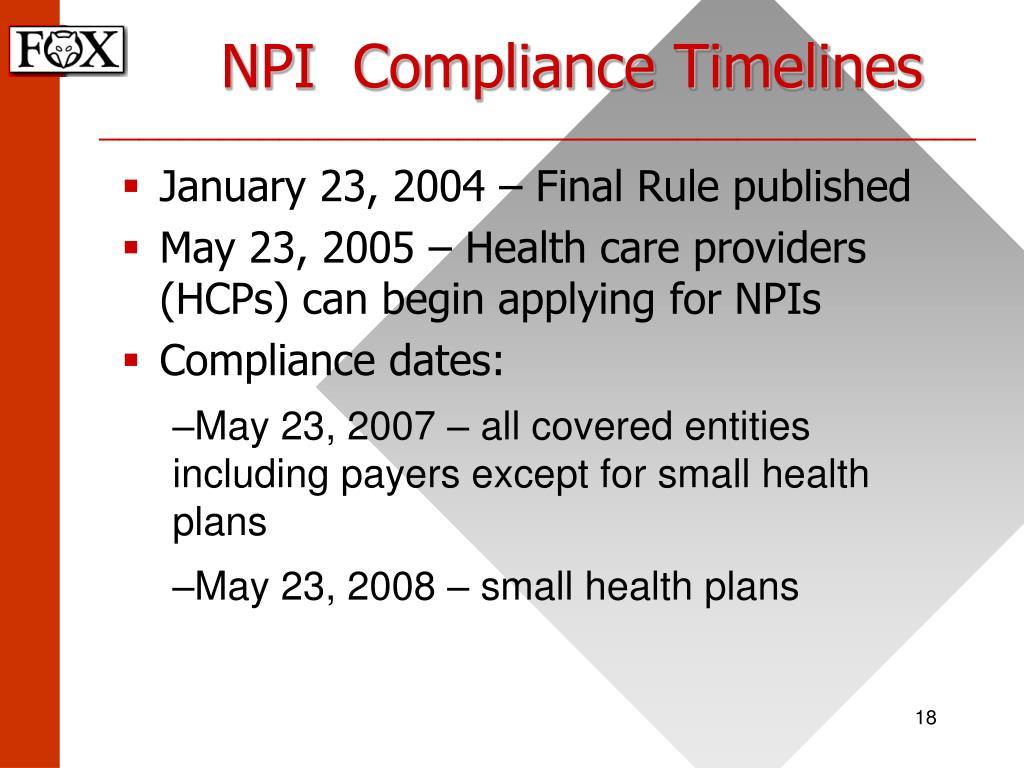 NPI  Compliance Timelines