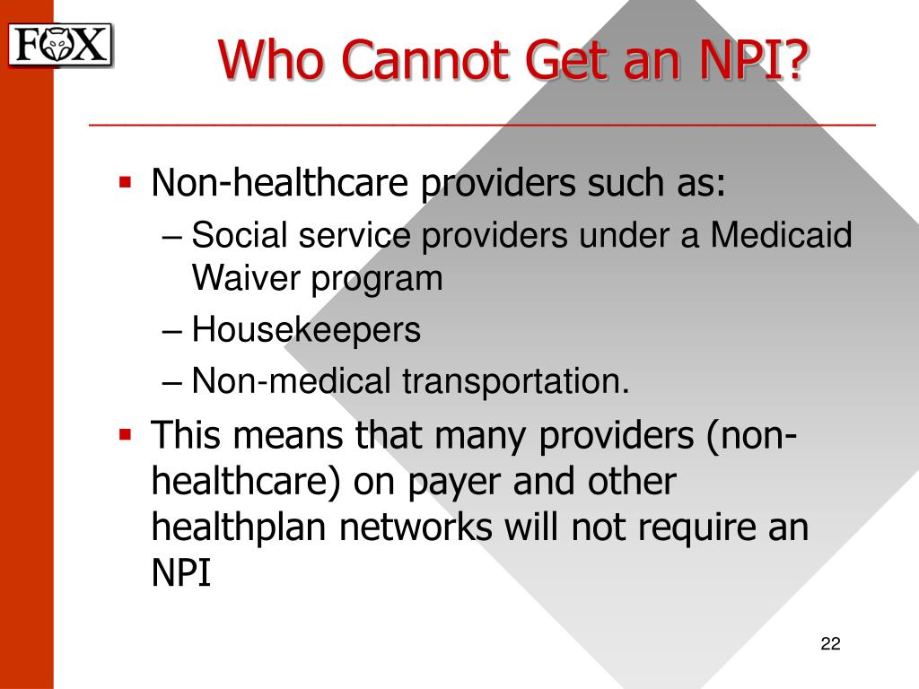 Who Cannot Get an NPI?