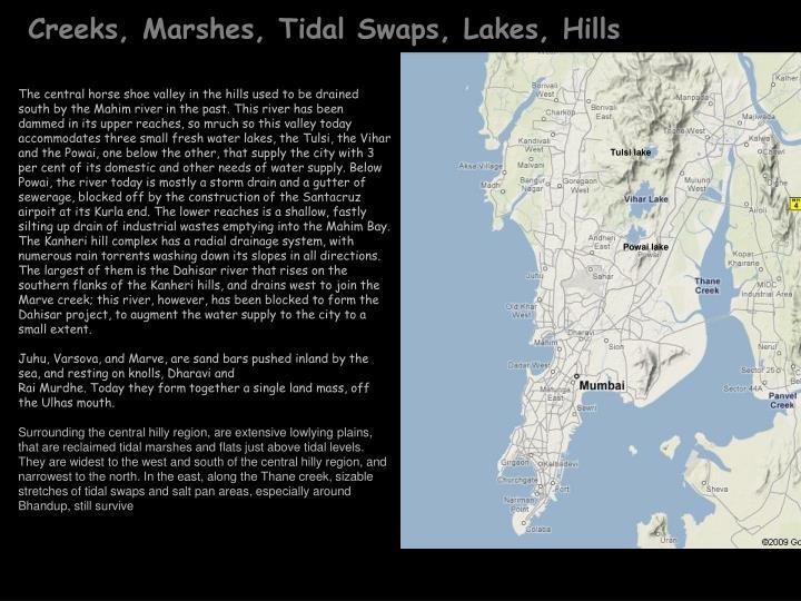 Creeks, Marshes, Tidal Swaps, Lakes, Hills