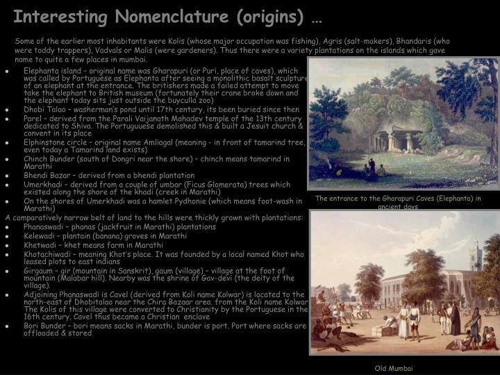 Interesting Nomenclature (origins) …