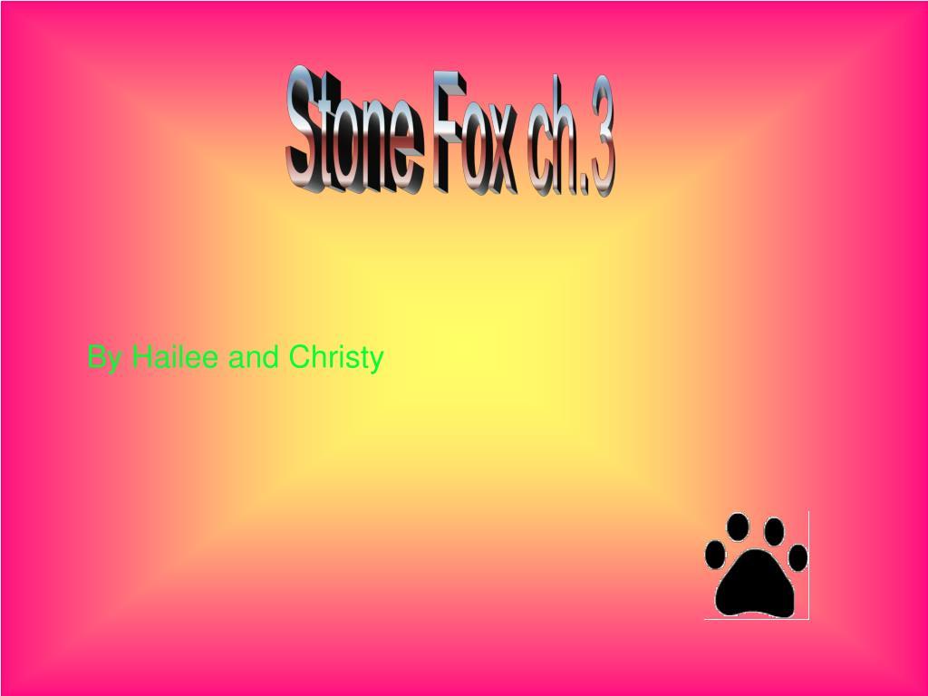 Stone Fox ch.3