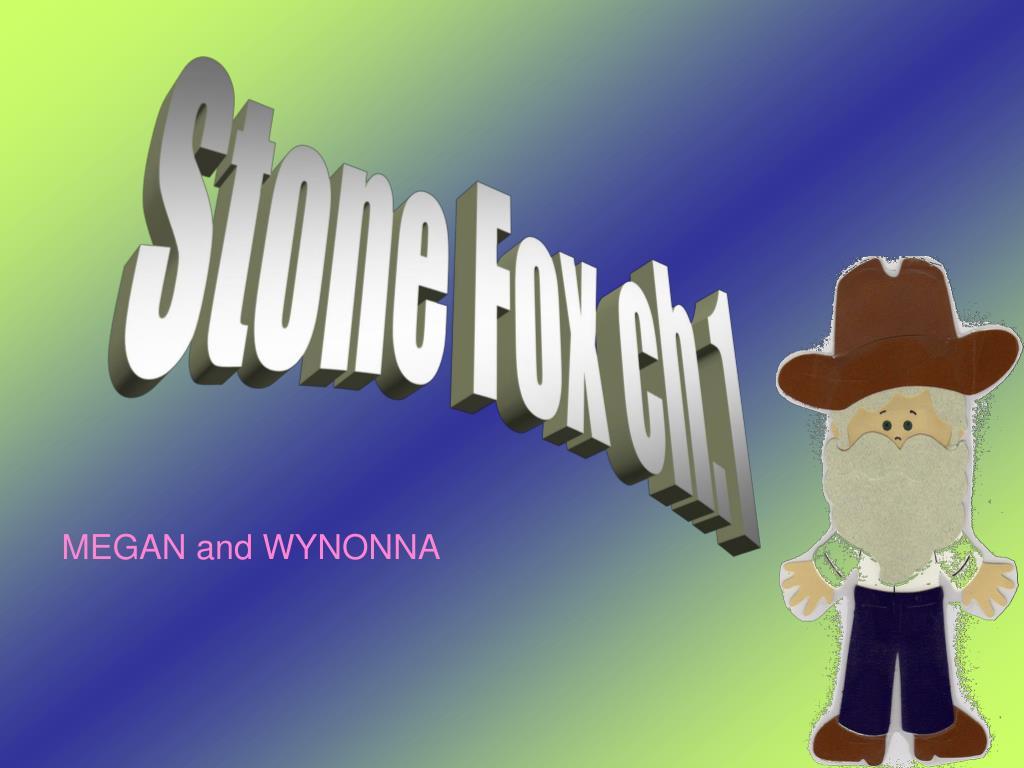Stone Fox ch.1