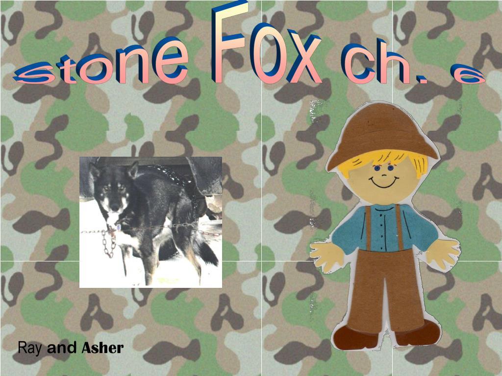 Stone Fox ch. 6