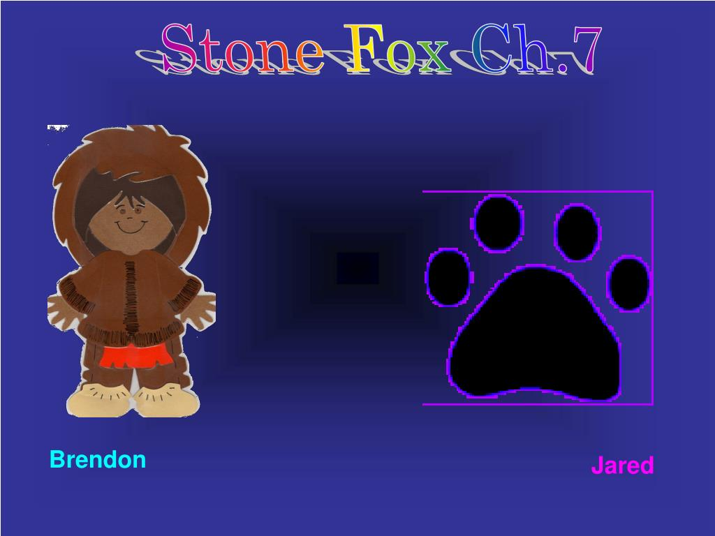Stone Fox Ch.7