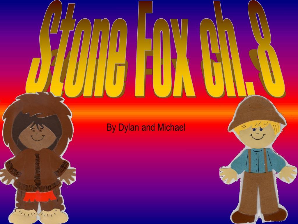 Stone Fox ch. 8