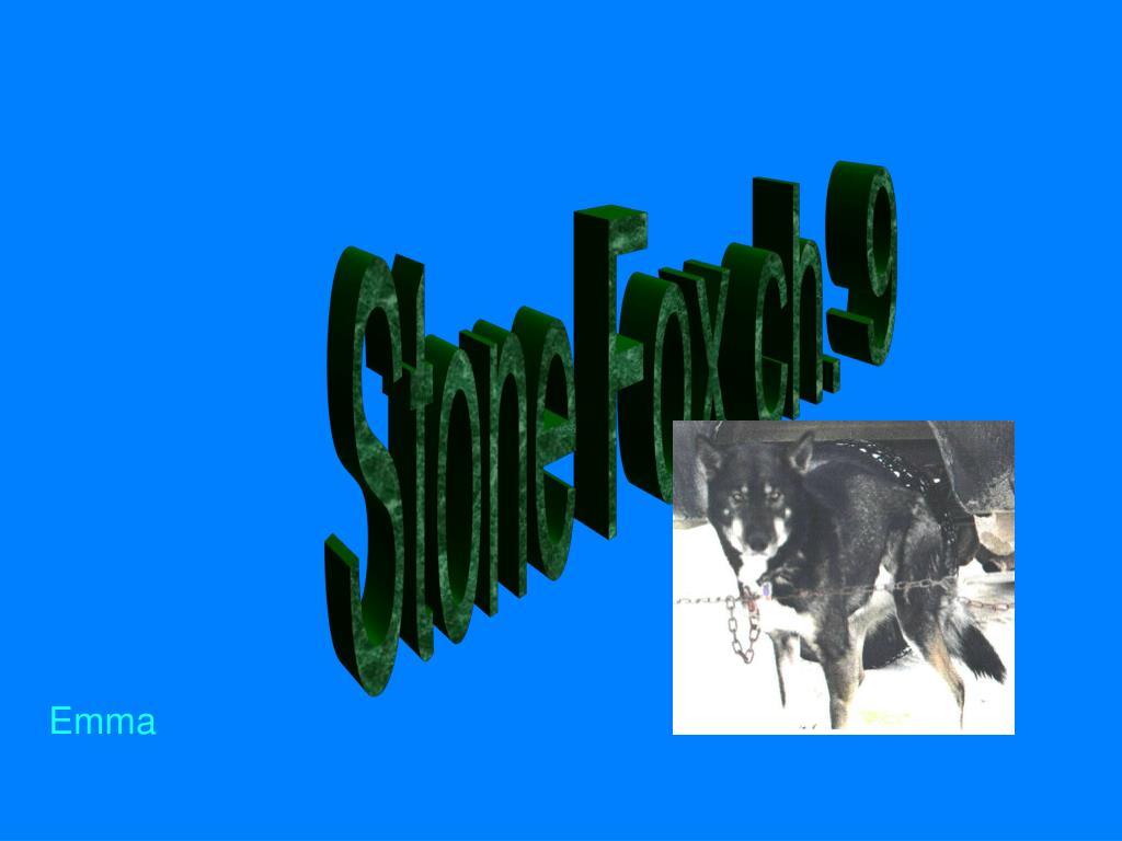Stone Fox ch. 9