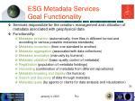esg metadata services goal functionality