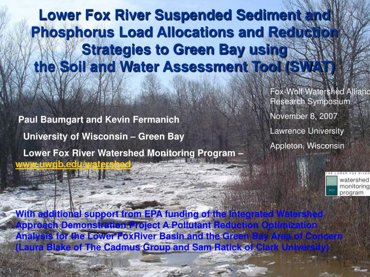Lower Fox River Suspended Sediment and Phosphorus Load Allocations and Reduction Strategies to Green...