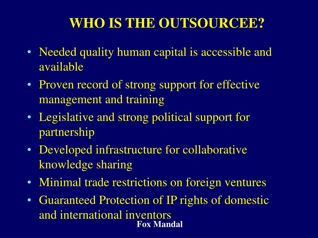 WHO IS THE OUTSOURCEE?