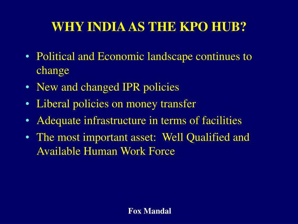 WHY INDIA AS THE KPO HUB?